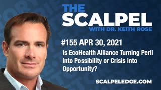 #155 Is EcoHealth Alliance Turning Peril into Possibility or Crisis into Opportunity?