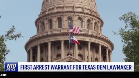 First Arrest Warrant for Texas Dem Lawmaker