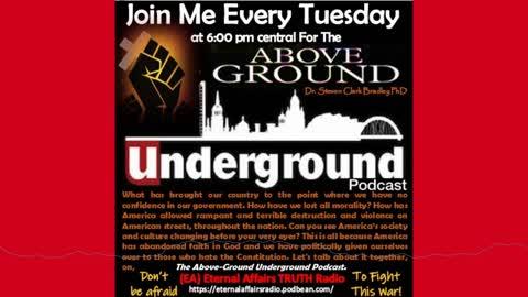 "Full Episode: Dr Steven Clark Bradley PHD ~ The Above-Ground ""Underground"" Ep. 9 ~ EA Truth Radio"