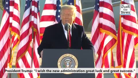 "President Trump: ""I wish the new administration great luck and great success."""