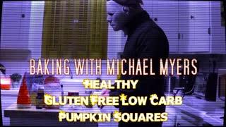 Michael Myers Bakes Healthy Pumpkin Squares- Gluten Free & KETO