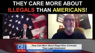 They Care More About Illegals Than Americans!