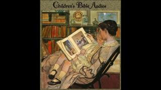 #45 - John the Baptist (children's Bible audios - stories for kids)