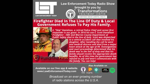 Firefighter Died In The Line Of Duty And Local Government Refuses To Pay His Family.