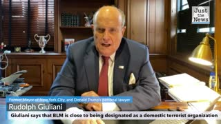 Giuliani says BLM is close to being designated as a domestic terrorist organization