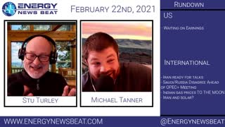 The Daily Energy News Beat Markets show : 2/22/2021