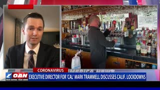 Center for American Liberty Executive Director Mark Trammell discusses Calif. lockdowns