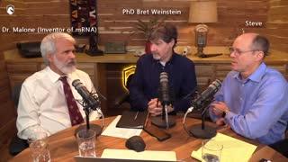Spike Protein & Immune Escape - Dr Robert Malone (Inventor mRNA Vaccines), PhD Bret Weinstein &Steve