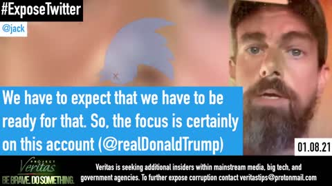 "Project Veritas (Part 1): Twitter CEO Jack Dorsey Details ""Agenda for Further Political Censorship"""