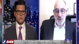 After Hours - OANN Dems Call for Impeachment (Again) with Ron Coleman