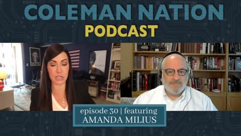ColemanNation Podcast - Full Episode 30: Amanda Milius   Amanda Milius: The Plot Thickens