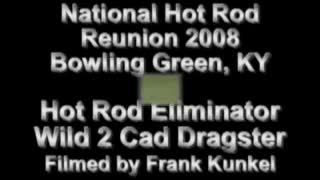 NHRR 2008 Two Cad Dragster Bowling Green, KY