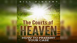 The Courts of Heaven by Bill Vincent - Audiobook