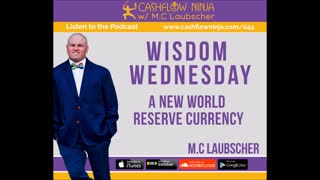 M.C. Laubscher Discusses A New World Reserve Currency