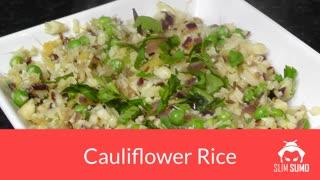 Budget Friendly Rapid Weight Loss Recipe - Vegetarian Cauliflower Rice