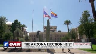 One America News Investigates: The Arizona Election Heist