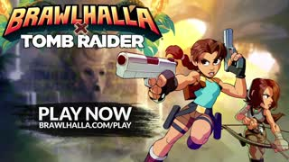 Brawlhalla - Official Tomb Raider Crossover Reveal Trailer