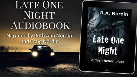 Late One Night Audiobook (flash fiction)
