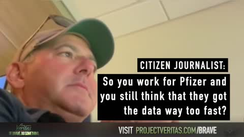 Citizen Journalist Secretly Films 20 Year Pfizer Contractor on Covid Vax Skeptical of the Science