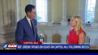 Rep. Greene speaks on issues on Capitol Hill following recess