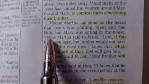 I AM the resurrection & the life - 7-20-2021 - John 11:17-27 NKJV