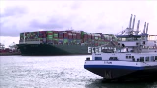Ever Given container ship arrives in Rotterdam