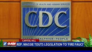 Rep. Massie touts legislation to 'fire Fauci'