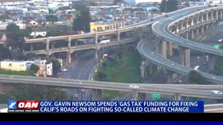 Gov. Newsom spends 'gas tax' funding for fixing Calif's roads on fighting so-called climate change