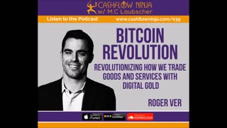 Roger Ver Discusses Bitcoin, Revolutionizing How We Trade Goods and Services with Digital Gold