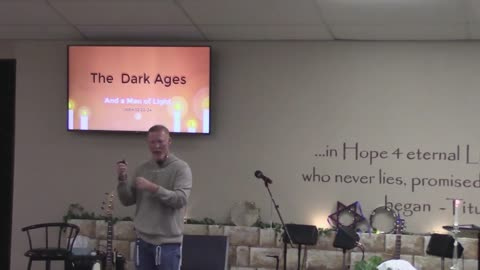 The Dark Ages and a Man of Light