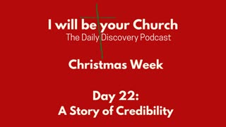 Day 22: A Story of Credibility