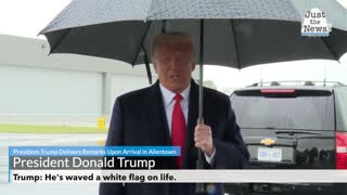 Trump: He's waved a white flag on life.