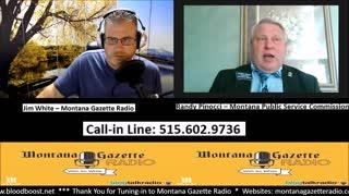 Montana Gazette Radio Live– Commissioner Randy Pinocci