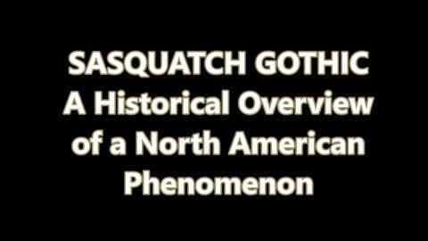 SASQUATCH GOTHIC PART 1