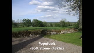 Popofobic - Soft Stone (432hz) - from upcoming album 2021