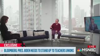 Bloomberg to Biden: STAND UP To The Teachers' Unions