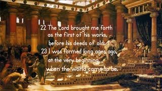 Wisdom: Brought Forth From The Very Beginning - Proverbs 8:22-23