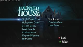 Haunted House Part 1