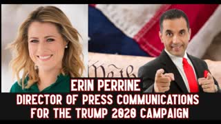 Erin Perrine, Director of Press Communications for Trump 2020 Campaign Shares about Trump & Biden
