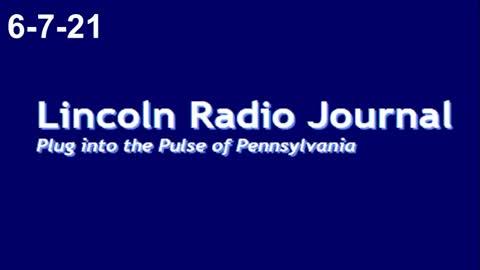 Lincoln Radio Journal 6-7-21