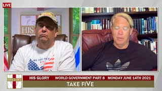Take FiVe: Pastor Phil One World Government part 8