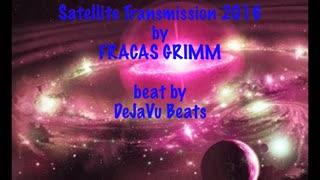 SATELLITE TRANSMISSION by FRACAS GRIMM