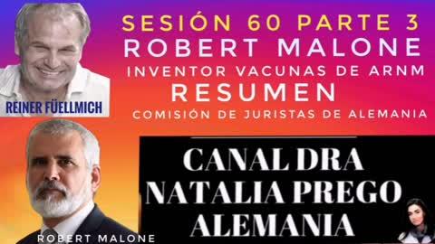 ROBERT MALONE en la Sesión 60 (parte 3) de la comisión de juristas extraparlamentaria de investigación