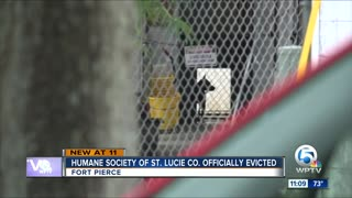 Humane Society of St. Lucie County officially evicted