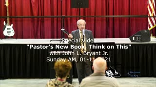 Special Video - Think on This Book Promotional, with John L. Bryant Jr., 2021