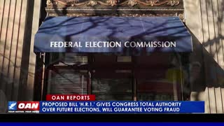 Proposed bill H.R.1. gives Congress total authority over future elections