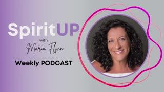 SpiritUP Podcast - Episode #117