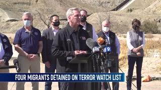 CBP Four Migrants Apprehended At Southern Border On FBI's Terrorist Watchlist