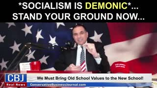 Why Socialism is Demonic and We Must Stand Our Ground!