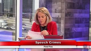 Speech Crimes | First Five 1.28.21